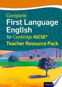 First Language English for Cambridge IGCSE® Teacher Resource Pack