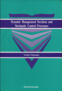 Dynamic Management Decision and Stochastic Control Processes