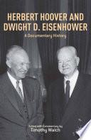 Herbert Hoover and Dwight D  Eisenhower Book