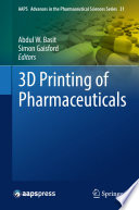 3D Printing of Pharmaceuticals