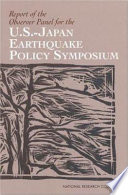 Report Of The Observer Panel For The U S Japan Earthquake Policy Symposium Book PDF
