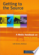 Getting To The Source A Media Handbook On Poverty In Ireland