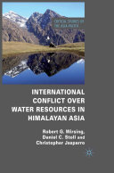 Pdf International Conflict over Water Resources in Himalayan Asia