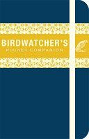 The Birdwatcher s Pocket Companion