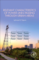 Relevant Characteristics of Power Lines Passing through Urban Areas Book