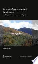 Ecology Cognition And Landscape Book PDF