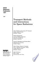 Transport Methods and Interactions for Space Radiations Book