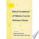 Ethical Foundations Of Palliative Care For Alzheimer Disease Book PDF
