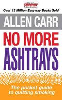 No More Ashtrays