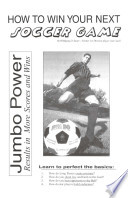 How to Win Your Next Soccer Game and Coaching Very Young Soccer Players Book