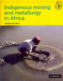 Books - Indigenous Mining and Metallurgy | ISBN 9780521740197