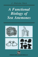 A Functional Biology of Sea Anemones