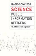 Handbook for Science Public Information Officers