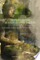 Simple Meditation to Simply Improve Your Life