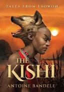 The Kishi