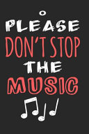 Please Don t Stop the Music