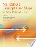Nursing Concept Care Maps for Safe Patient Care Book