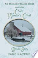 Cold Winter s Chill     Brad s Story