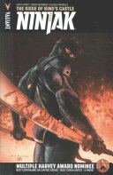 Ninjak Volume 4  the Siege of King s Castle