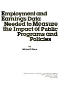 Employment and Earnings Data Needed to Measure the Impact of Public Programs and Policies