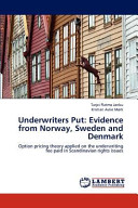 Underwriters Put  Evidence from Norway  Sweden and Denmark Book
