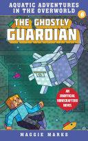 The Ghostly Guardian [Pdf/ePub] eBook