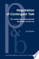 Negotiation of Contingent Talk