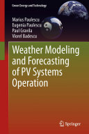 Weather Modeling and Forecasting of PV Systems Operation