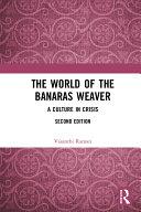 The World of the Banaras Weaver
