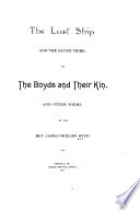 The Lost Ship and the Saved Tribe  Or  The Boyds and Their Kin and Other Poems Book PDF