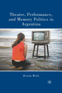 Theatre, Performance, and Memory Politics in Argentina Pdf/ePub eBook