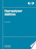 Fluoropolymer Additives Book