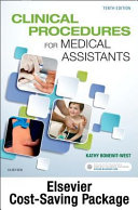 Clinical Procedures for Medical Assistants   Text and Study Guide Package