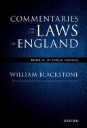 The Oxford Edition of Blackstone's: Commentaries on the Laws of England
