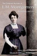 The Complete Journals of L.M. Montgomery: The PEI Years, ...