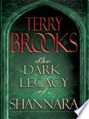 The Dark Legacy of Shannara Trilogy 3 Book Bundle