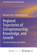 Regional Trajectories of Entrepreneurship  Knowledge  and Growth