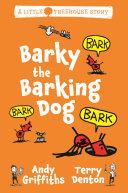 Barky the Barking Dog: A Little Treehouse Story 2