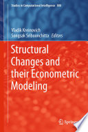 Structural Changes and their Econometric Modeling Book