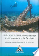 Underwater And Maritime Archaeology In Latin America And The Caribbean