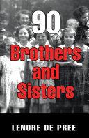 90 Brothers and Sisters Pdf/ePub eBook