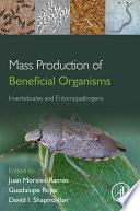 Mass Production Of Beneficial Organisms Book PDF