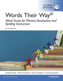 Words Their Way  Word Study for Phonics  Vocabulary  and Spelling Instruction  eBook  Global Edition