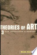Theories Of Art From Impressionism To Kandinsky Book