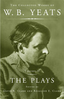 The Collected Works of W B  Yeats Vol II  The Plays