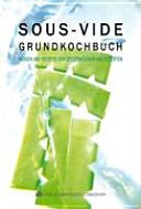 Sous-vide-Grundkochbuch