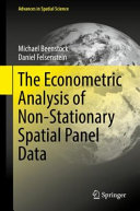 The Econometric Analysis of Non Stationary Spatial Panel Data Book