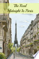 The Real Midnight in Paris Book