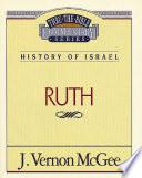 Thru The Bible Vol 11 History Of Israel Ruth