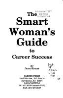 The Smart Woman's Guide to Career Success